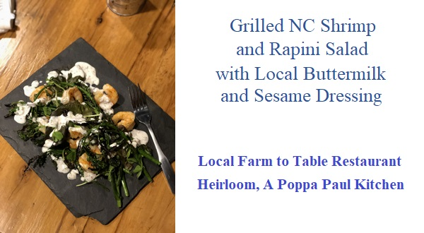 Grilled NC Shrimp and Rapini Salad with Local Buttermilk and Sesame Dressing